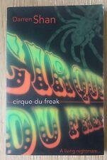 DARREN SHAN CIRQUE DU FREAK BOOK 1 1/1 UK PB 2000 APPEARS UNREAD VERY NICE COPY