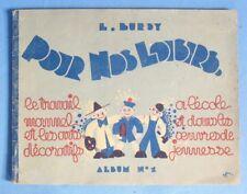 Pour Nos Loisirs, Travail Manuel & Arts Décoratifs / Burdy / Rare  N°1 de 1946