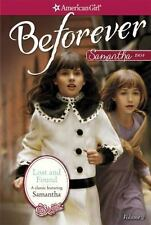 Lost and Found: A Samantha Classic Volume 2 American Girl Beforever Classic