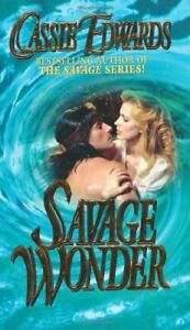 Savage Wonder (Leisure Historical Romance) by Cassie Edwards Paperback Book The