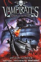 Vampirates: Demons of the Ocean By Justin Somper. 9780689872631