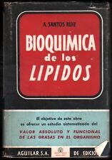 1950 - BIOQUIMICA DE LOS LIPIDOS - A.SANTOS RUIZ
