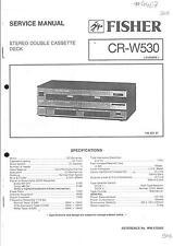 Fisher Original Service Manual für CR-W 530