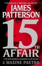 Women's Murder Club: 15th Affair by James Patterson and Maxine Paetro 2016 SC