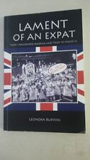 Lament of an Expat: How I Discovered America and Tried to Mend It.  -  2013