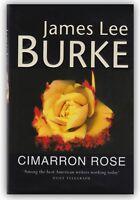 Cimarron Rose James Lee Burke U.K. SIGNED HC 1st Edition Book