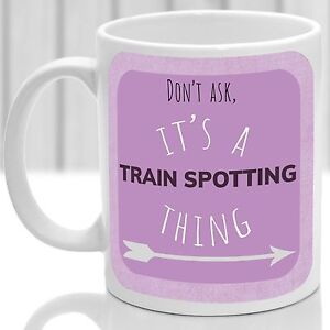 Train Spotting thing mug, Ideal for any Train Spotter (Pink)
