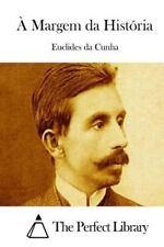 À Margem Da História by Euclides Da Cunha (2015, Paperback)