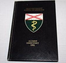 Yale University School of Medicine New Haven Connecticut Alumni Directory 1992