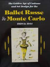 LIVRE/BOOK : BALLET RUSSE DE MONTE CARLO 1938 - 1944 (golden age costume design