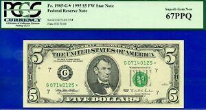 FR-1985-G* - 1995 $5 FRN (( Chicago - STAR )) PCGS Superb 67PPQ # G07140125*-