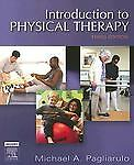 Introduction to Physical Therapy by Michael A. Pagli...