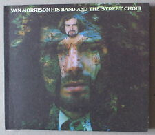 CD  DIGIPACK ***  VAN MORRISON. HIS BAND  AND THE STREET CHOIR ***  REMASTERED