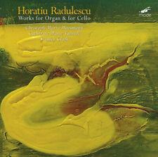 Horatiu Radulescu : Horatiu Radulescu: Works for Organ & for Cello - Volume 2
