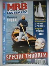 MRB - Modèle Réduit de Bateau #466 (REVUE) Spécial Tabarly : La Quiete,Pen Duick