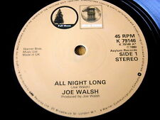 "JOE WALSH - ALL NIGHT LONG  7"" VINYL"