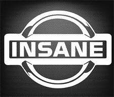 """INSANE"" sticker, decal, Nissan, skyline, silvia, patrol, navara, JDM, boost"