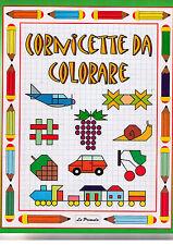 Cornicette da colorare - La Primula - Libro nuovo in offerta!