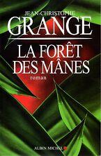 LA FORET DES MANES / JEAN-CHRISTOPHE GRANGE / GRAND FORMAT TBE