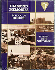 Diamond Memories School of Medicine 75th Anniversary Loma Linda U Alumni © 1984