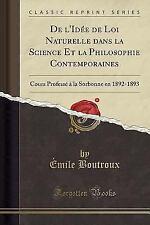 de L'Idee de Loi Naturelle Dans La Science Et La Philosophie Contemporaines: Cou