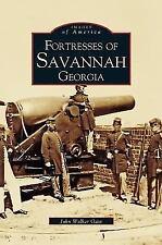 Fortresses of Savannah Georgia by John Walker Guss (2002)