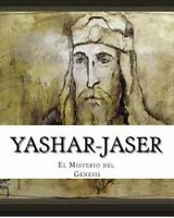 El LIbro del Misterio : Yashar -jaser, Paperback, Brand New, Free shipping in...