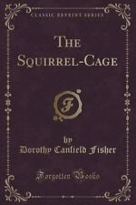 The Squirrel-Cage (Classic Reprint) (Paperback or Softback)