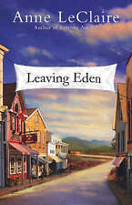 Good, Leaving Eden, LeClaire, Anne, Book