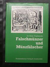 FALSCHMÜNZER UND MÜNZFÄLSCHER - Dr Heinz VOIGTLAENDER - EDITION DOMBROWSKI 1976