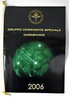 Calendario GIS Anno 2006 Carabinieri Gruppo Intervento Speciale Nuovo