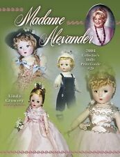 Madame Alexander 2004 Collectors Dolls Price Guide # 29: 2004 Collector's Dolls,