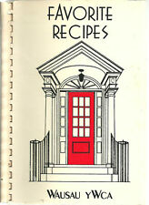 WAUSAU WI 1979 VINTAGE COOK BOOK FRIENDS OF YWCA * FAVORITE RECIPES * WISCONSIN