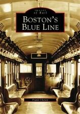 Images of Rail: Boston's Blue Line by Frank Cheney, (2004, PAPER BACK) LIKE NEW