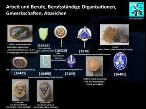 Arbeit und Berufe, Berufsständige Organisationen, Gewerkschaften, Abzeichen