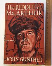 The Riddle of MacArthur by John Gunther 1st Edition HC/DJ War Book Memorabilia