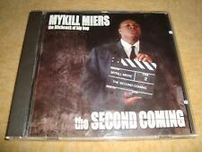 Mykill Miers-the second coming
