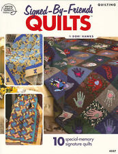 Signed By Friends QUILTS Quilting Memory Quilt Patterns Book ~ NEW