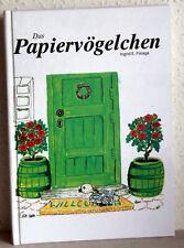 Ingrid E. Fislage - DAS PAPIERVÖGELCHEN