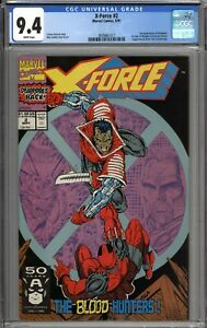 X-Force #2 CGC 9.4 NM 2nd Deadpool & 1st Appearance of Weapon X WHITE PAGES