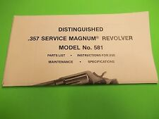 SMITH AND WESSON .357 SERVICE MAGNUM MODEL NO. 581 REVOLVER MANUAL
