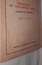 PROGRAMMA DI EDUCAZIONE FISICA QUADERNO II FEMMINILE ETA 11 14 ANNI BALILLA 1935