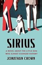 Sirius: A Novel About the Little Do