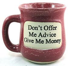"Student Gift Mug ""Advice/Money"" Energy Coffee Tea Beer Cup High Fired Ceramic"