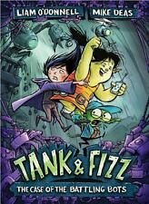 Tank and Fizz: Tank and Fizz: the Case of the Battling Bots 2 by Liam...