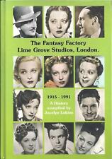 THE FANTASY FACTORY LIME GROVE STUDIOS 1915-1991 A HISTORY