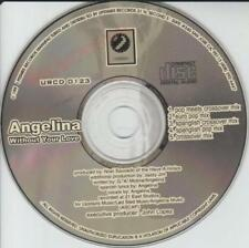 Angelina: Without Your Love PROMO Stamped MUSIC AUDIO CD Spanglish Pop 5 Mixes