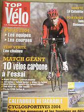 TOP VELO N°83: FEVRIER 2004: TOM BOONEN - PROS 2004 - 10 VELOS CARBONE - CHAINES