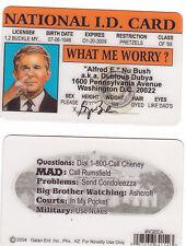 MAD Magazine President of the US George W Bush Jr ID card Drivers License