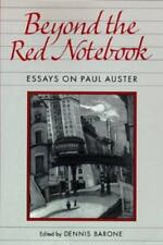 Beyond the Red Notebook: Essays on Paul Auster (Penn Studies in Contemporary